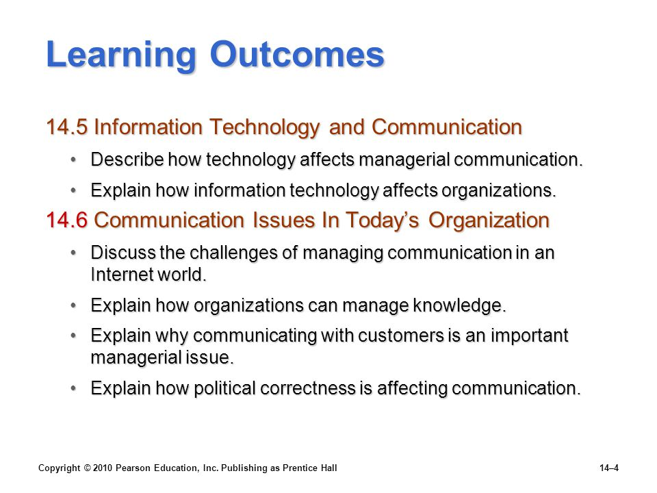 Learning Outcomes 14.5 Information Technology and Communication