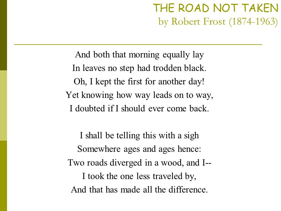 "an analysis of the concept of sarcasm and irony in robert frosts the road not taken poem Frost's poem on choice ""the road not taken"" is generally accepted to be robert frost's best loved poem it is a short poem, consisting of four."