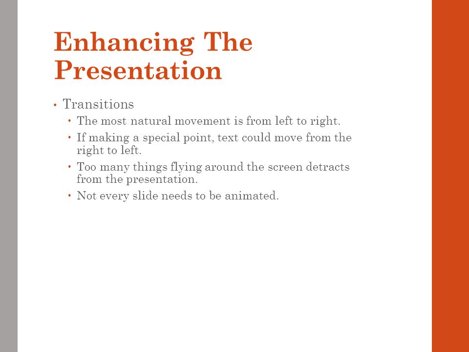 Enhancing The Presentation