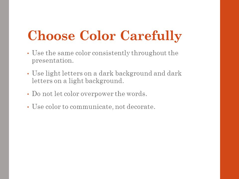 Choose Color Carefully