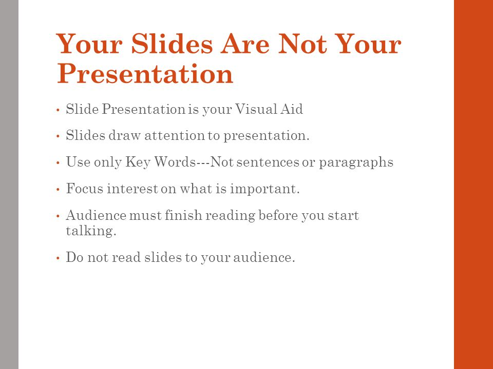 Your Slides Are Not Your Presentation