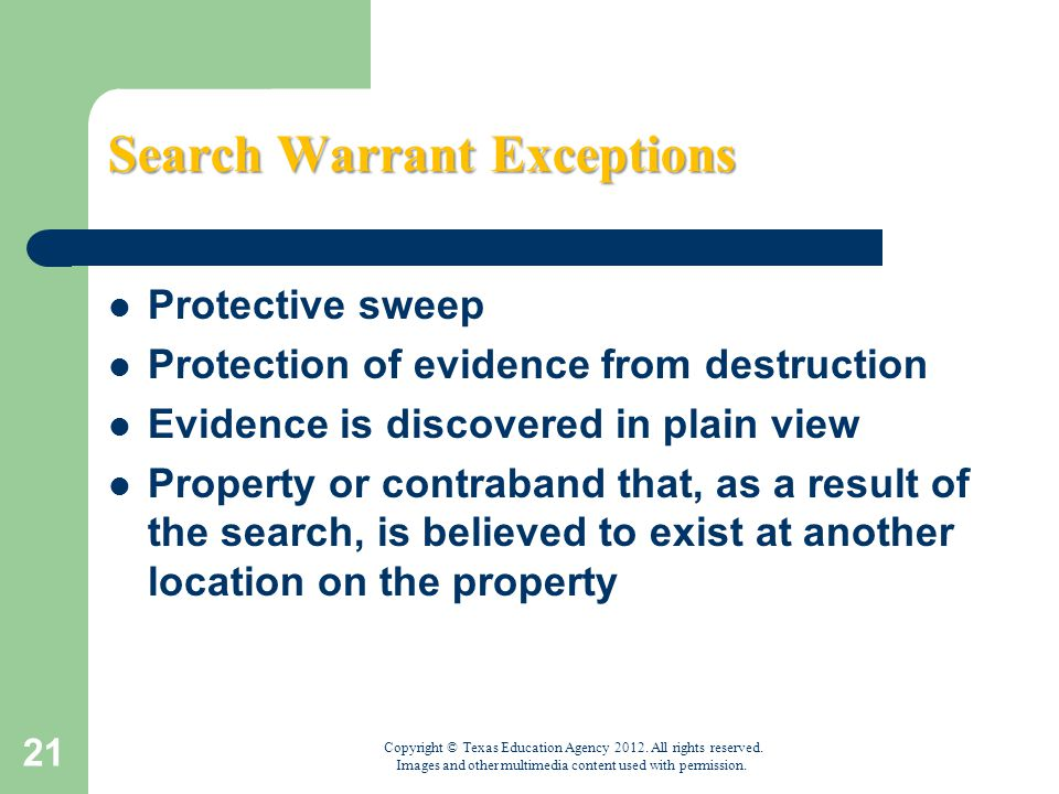 exceptions to search warrant requirements Searching a vehicle without a warrant the carroll doctrine bryan r lemons in discussing each exception, the background, requirements, and scope of the search will be addressed to require a warrant to search.