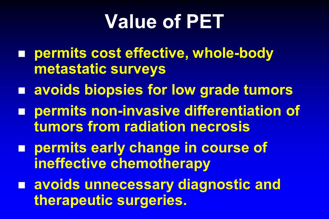 Value of PET permits cost effective, whole-body metastatic surveys