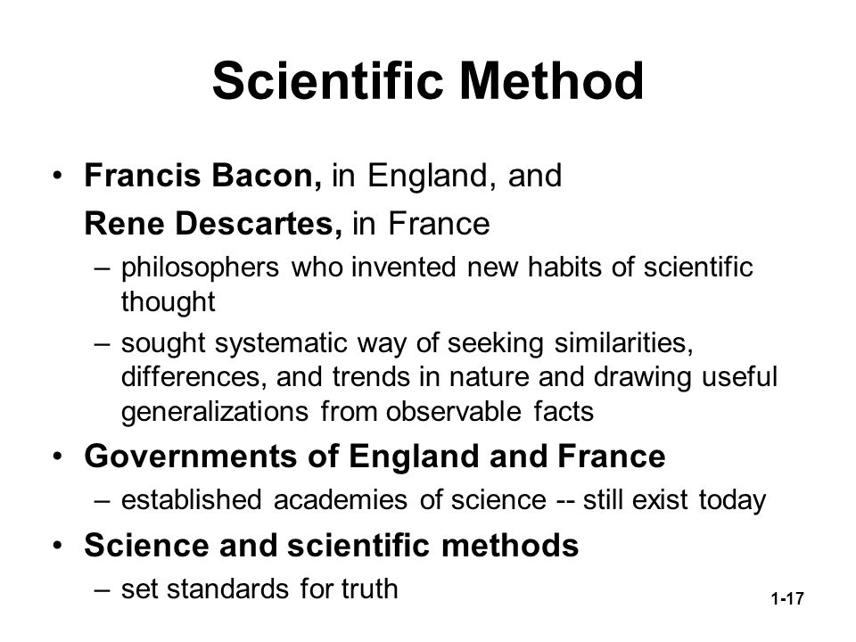 exploring francis bacons modern scientific methods Francis bacon, 1st viscount st alban, kt, kc (22 january 1561 – 9 april 1626) was an english philosopher, statesman, scientist, jurist, and author he served both as attorney general and lord chancellor of.