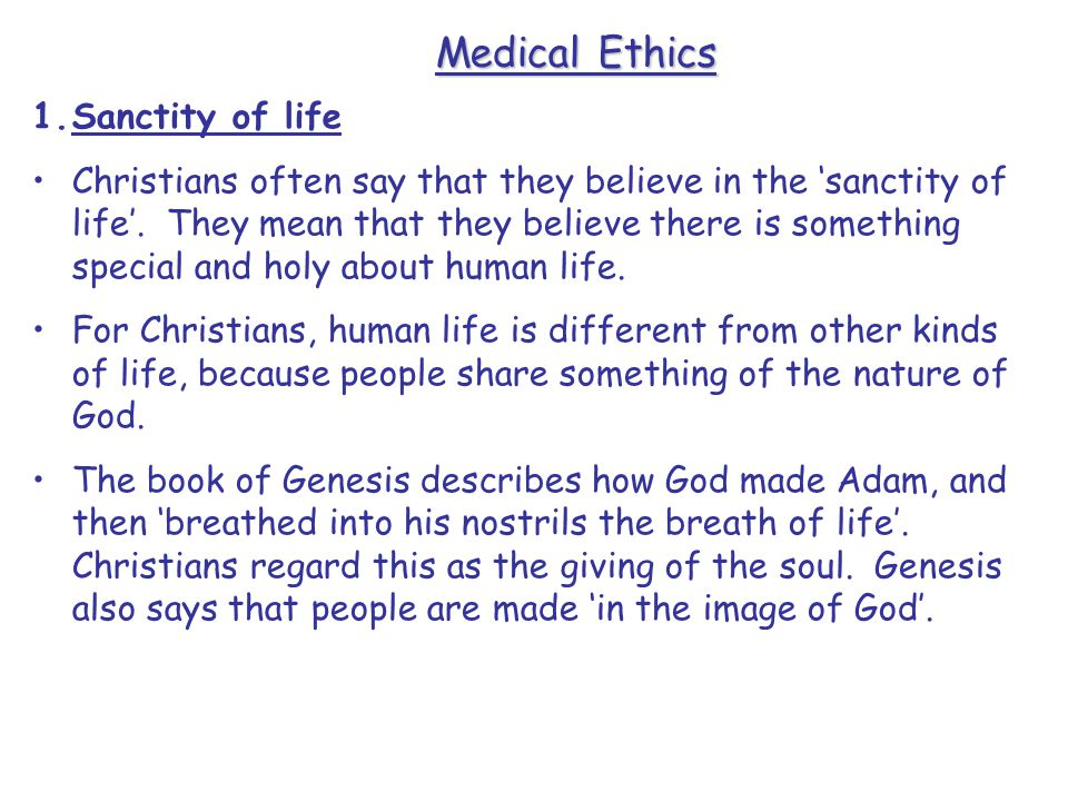an overview of the christian belief in the sanctity of life Damien and john keown claim that there is important common ground between buddhism and christianity on the issue of euthanasia and that both traditions oppose it for similar reasons in order to espouse a sanctity of life position i argue that the appearance of consensus is partly created by their .
