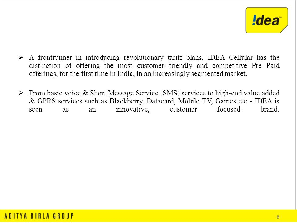 acquisition of spice communication by idea A well thought out brand can cut right through the clutter and be a strong catalyst  for  diversification, acquisitions, geographies and even your exit strategy so the  new  well rehearsed cold communication which sounds fake will backfire.