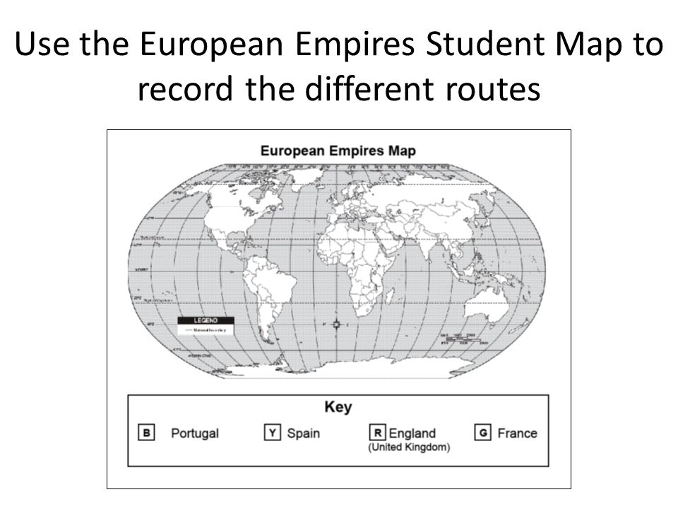 Use the European Empires Student Map to record the different routes