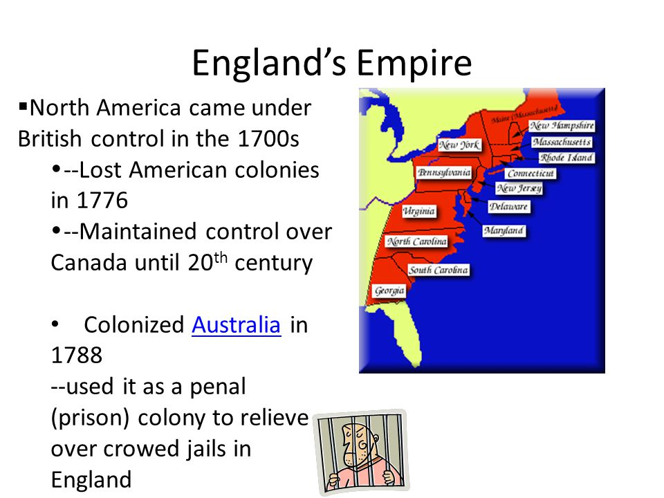 England's Empire North America came under British control in the 1700s