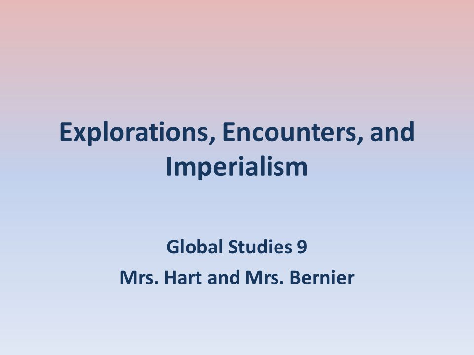 Explorations, Encounters, and Imperialism