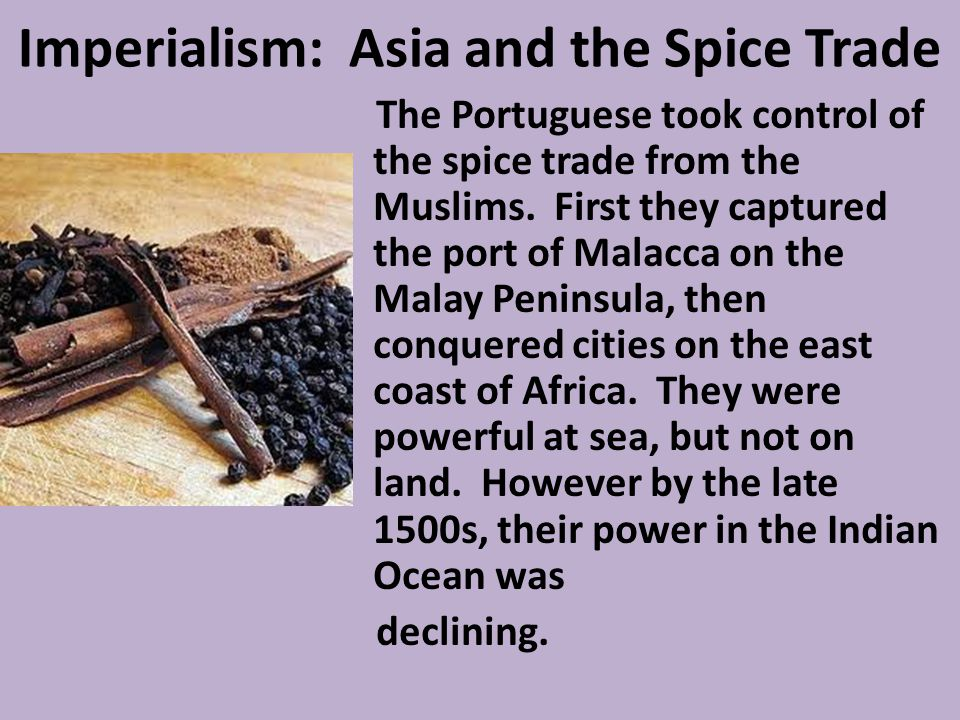 Imperialism: Asia and the Spice Trade