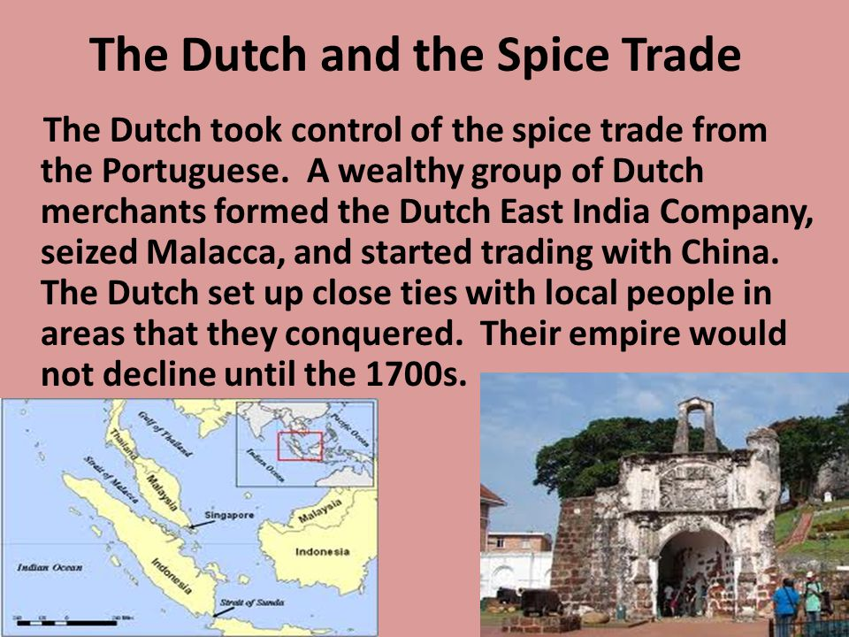 The Dutch and the Spice Trade
