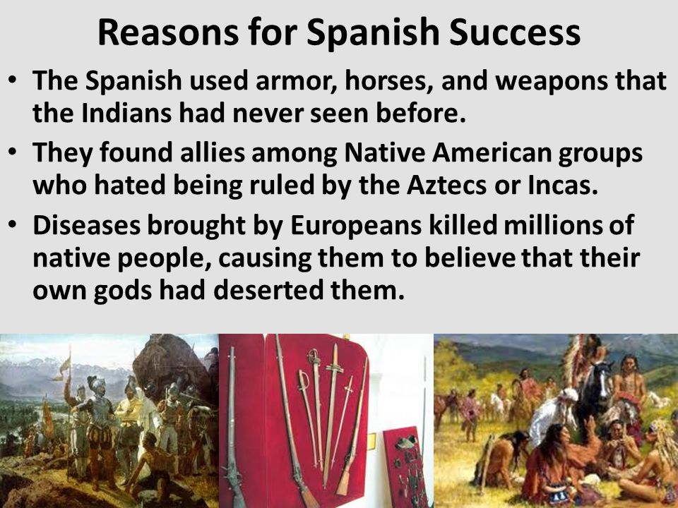 Reasons for Spanish Success