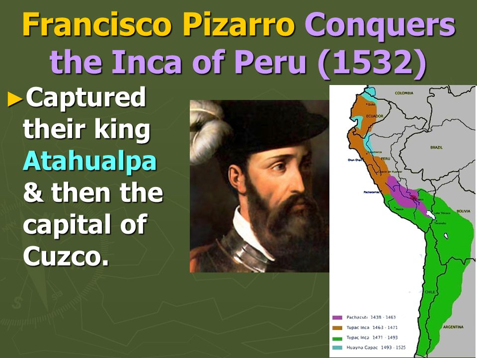 Francisco Pizarro Conquers the Inca of Peru (1532)