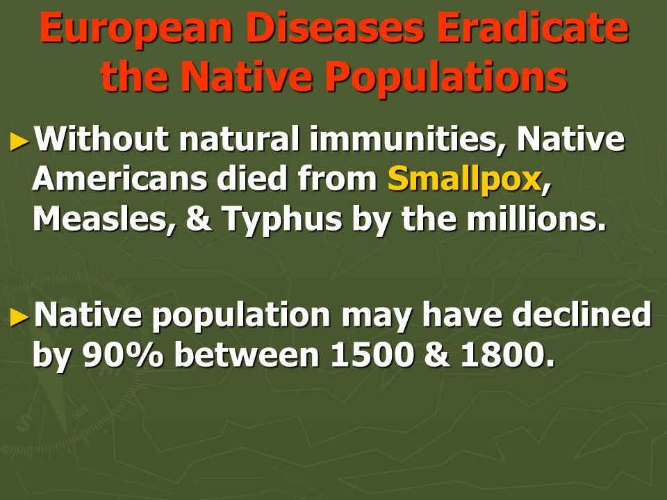 European Diseases Eradicate the Native Populations