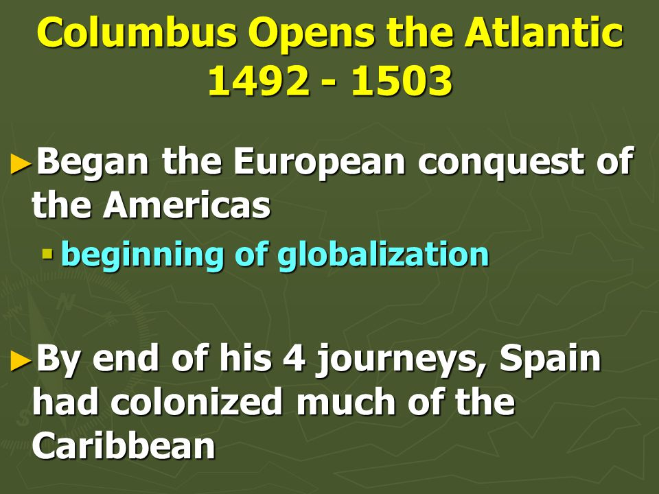 Columbus Opens the Atlantic