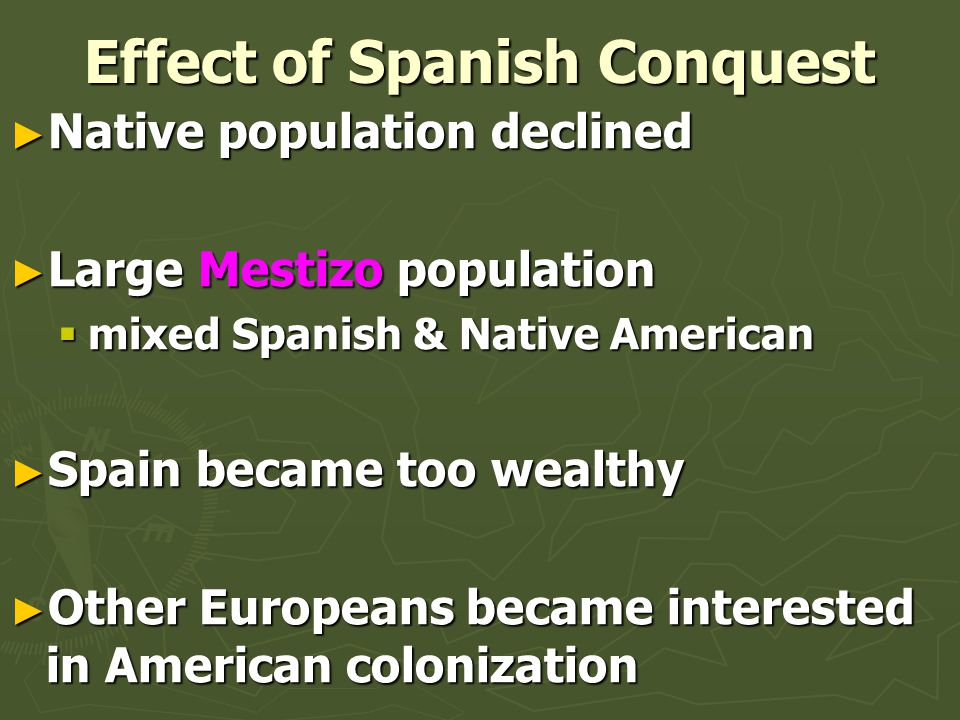 Effect of Spanish Conquest