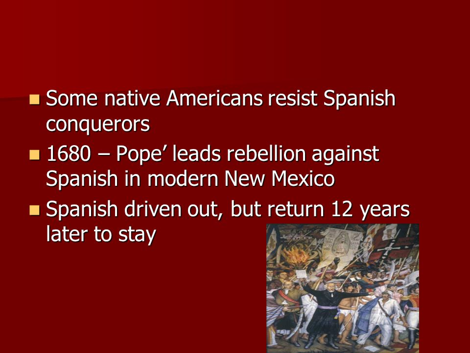 Some native Americans resist Spanish conquerors