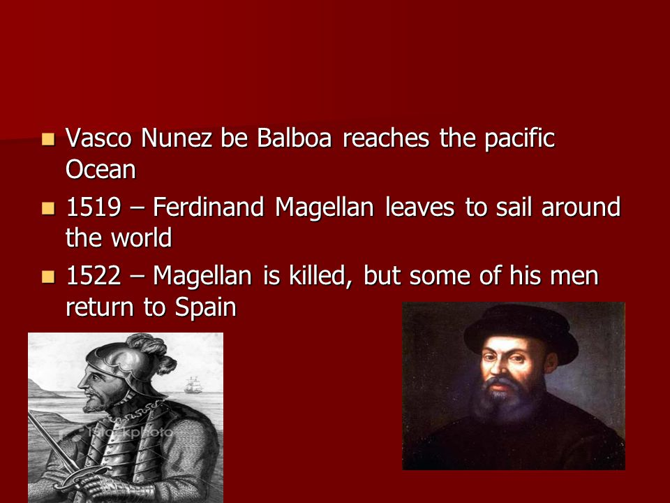 Vasco Nunez be Balboa reaches the pacific Ocean