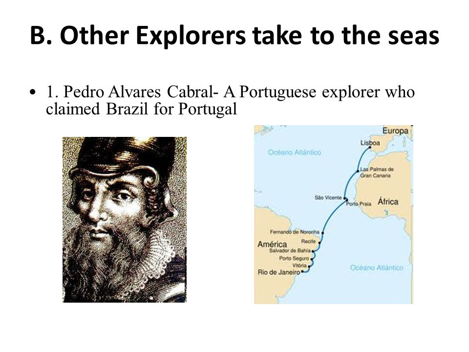 B. Other Explorers take to the seas