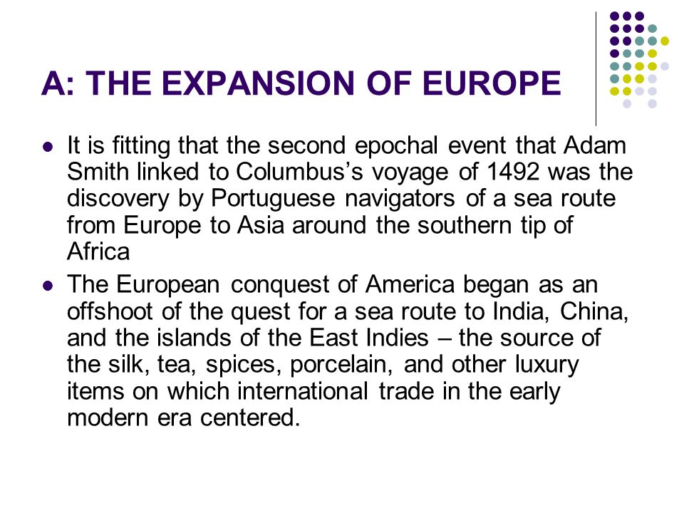 the expansion of europe and china The expansion of new products in europe was a direct result of awar with china breligious expansion cthe travels of marco polo dnew scientific discoveries.
