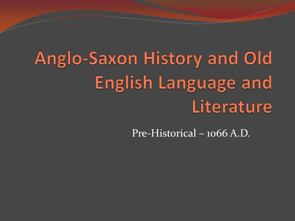 a history of literature in the anglo saxson period