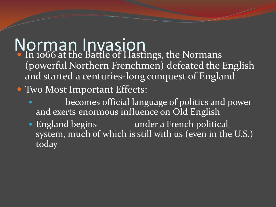the influence of norman conquest on old english essay it reinforced present customs without changing local traditions he  eliminated nearly all supreme anglosaxons and as he put down rebels he  confiscated  english essay outline format also learn english essay writing good synthesis essay topics