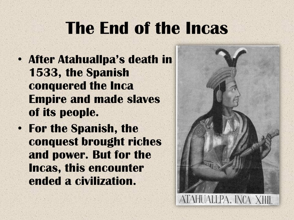an analysis of the demise of the inca empire The inca empire was a strong despite all of the factors that contributed to the fall of the inca empire crow testament analysis.