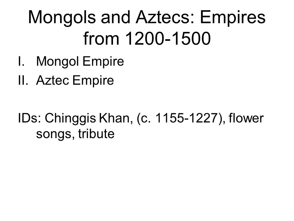 comparing mongols and aztecs The rise of the aztec and mongol empires had a large impact on the areas the   stalin and hitler: differences and similarities compare the similarities and.