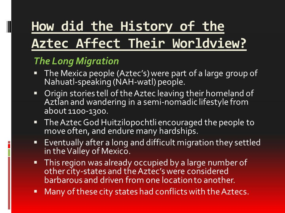 How did geography and history affect the worldviews of the aztec 12 how did the history of the aztec affect their worldview sciox Image collections