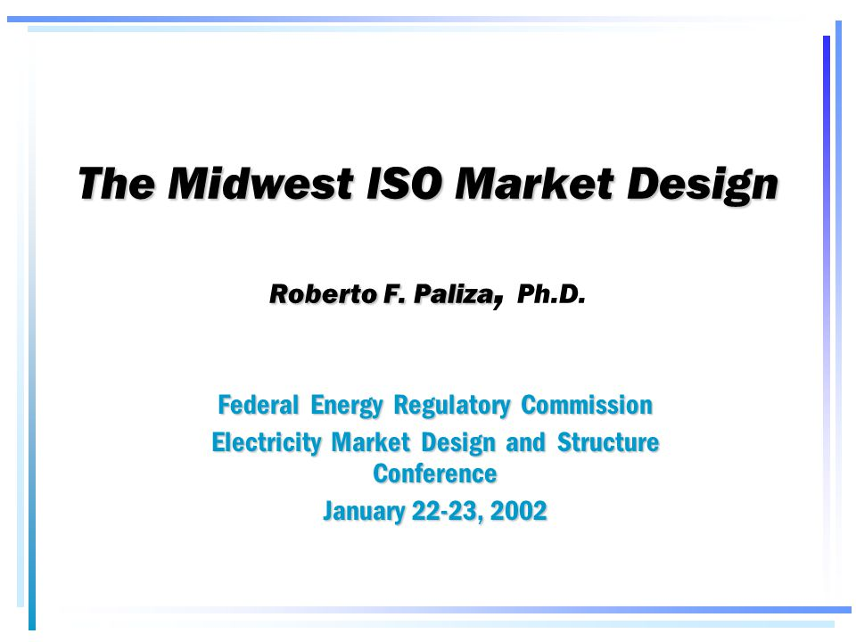 topics the midwest iso the midwest market market design process  topics the midwest iso the midwest market market design process