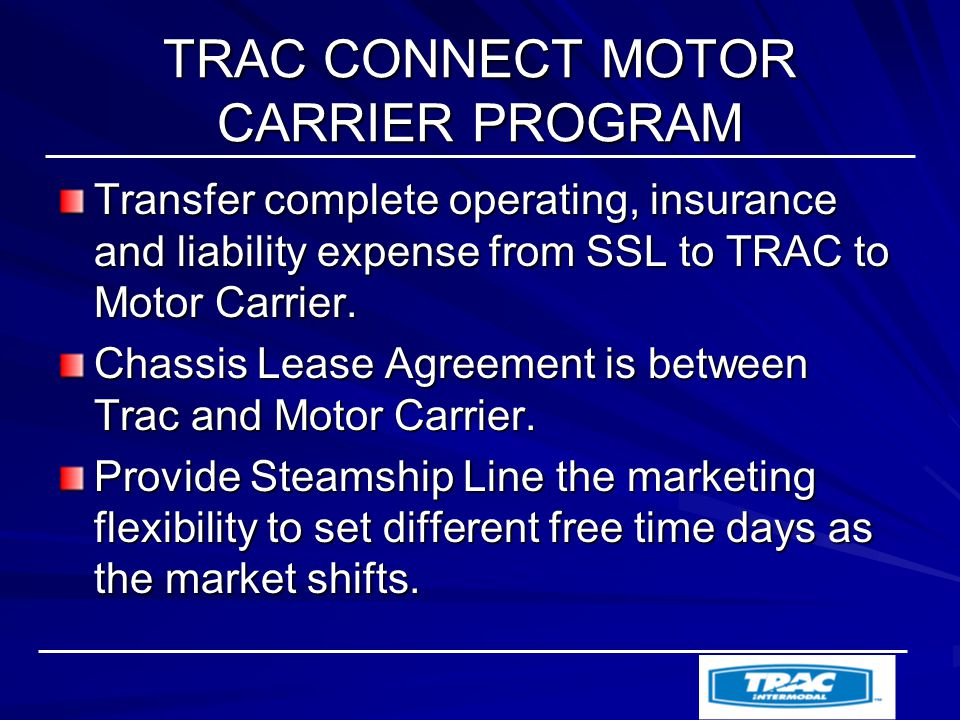 Trac connect motor carrier program ppt video online download for Motor carrier lease agreement