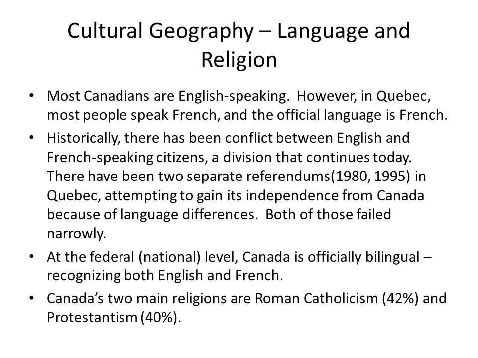 the conflict between french and english language cultures in quebec Lies the marriage of both english and french cultures  has a dark history of conflict  post-secondary french-language school west of quebec.