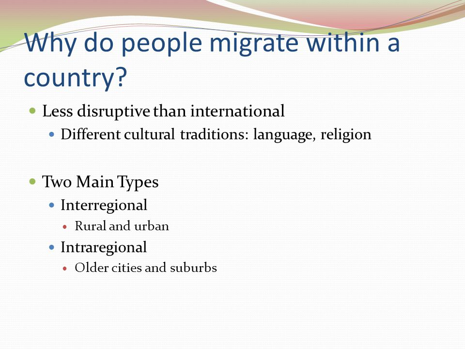 why people migrate from one country Opencities – lesson 2: why do people migrate  • would you like to live and work in another country why/why not  why do people migrate.