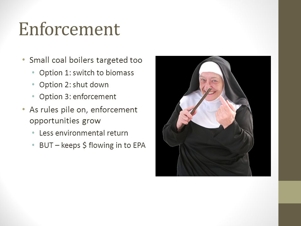 Enforcement Small coal boilers targeted too