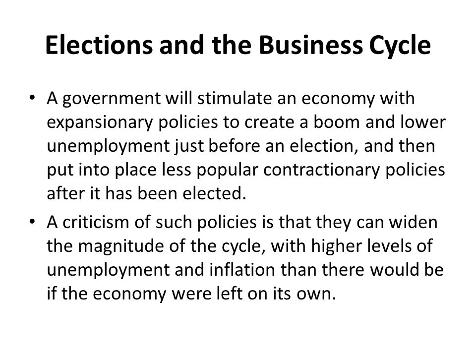 Elections and the Business Cycle