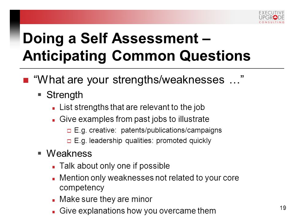 Self assessment of strengths and weaknesses