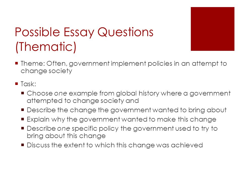change essay questions Better essays: climate change is a natural phenomenon - climate change has been an extremely controversial topic in recent history and continues to create much debate today many questions concerning climate change's origins and its potential affect on the globe are not fully understood and remain unanswered what is climate change.