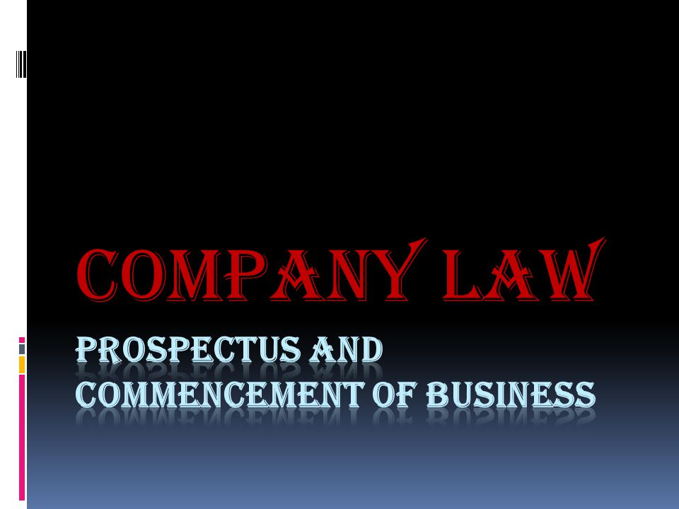 PROSPECTUS AND COMMENCEMENT OF BUSINESS