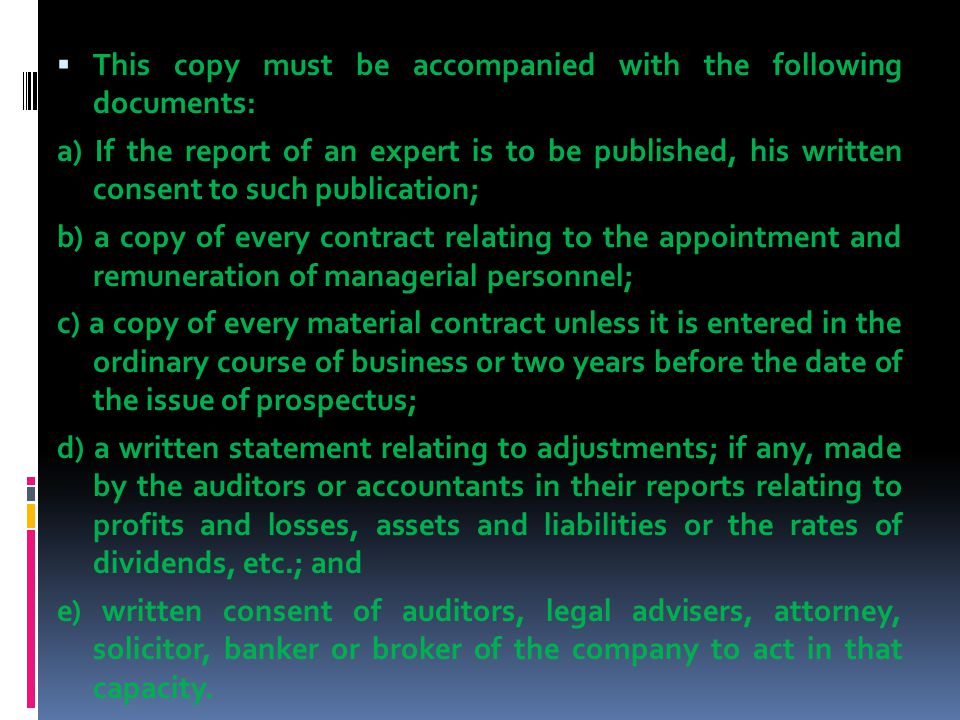 This copy must be accompanied with the following documents: