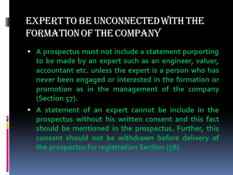 Expert to be unconnected with the Formation of the Company