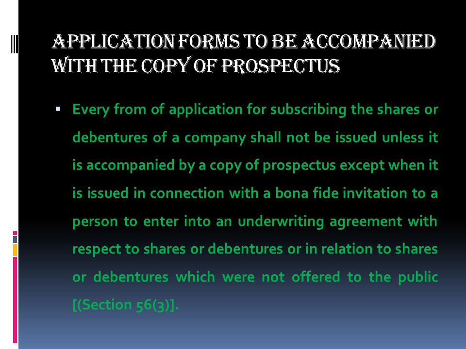 Application Forms to be Accompanied with the Copy of Prospectus