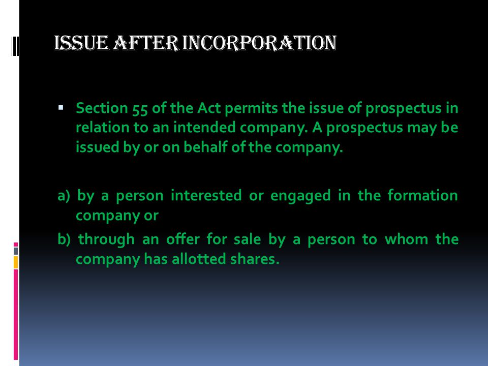 Issue after Incorporation