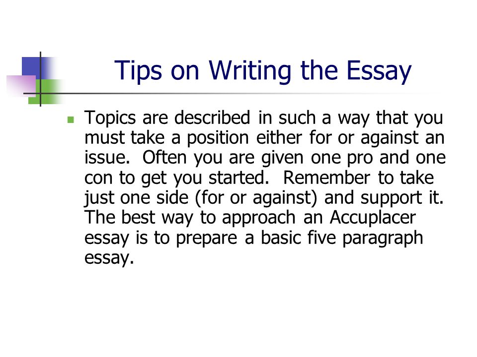 accuplacer essay test Prepare for the accuplacer essay learn everything there is to know about the essay section of the accuplacer english test prepare for the test with our testprep-online comprehensive accuplacer english practice pack.