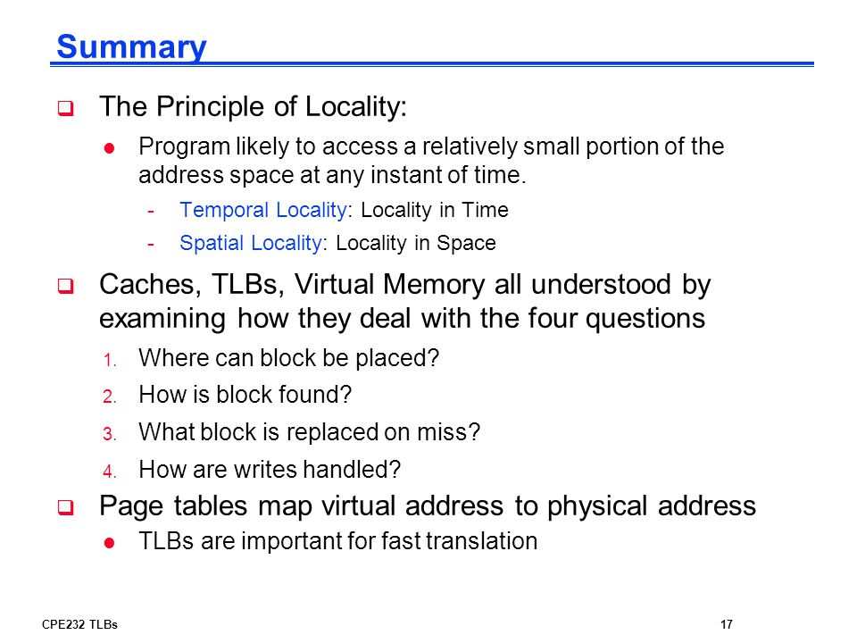 Summary The Principle of Locality: