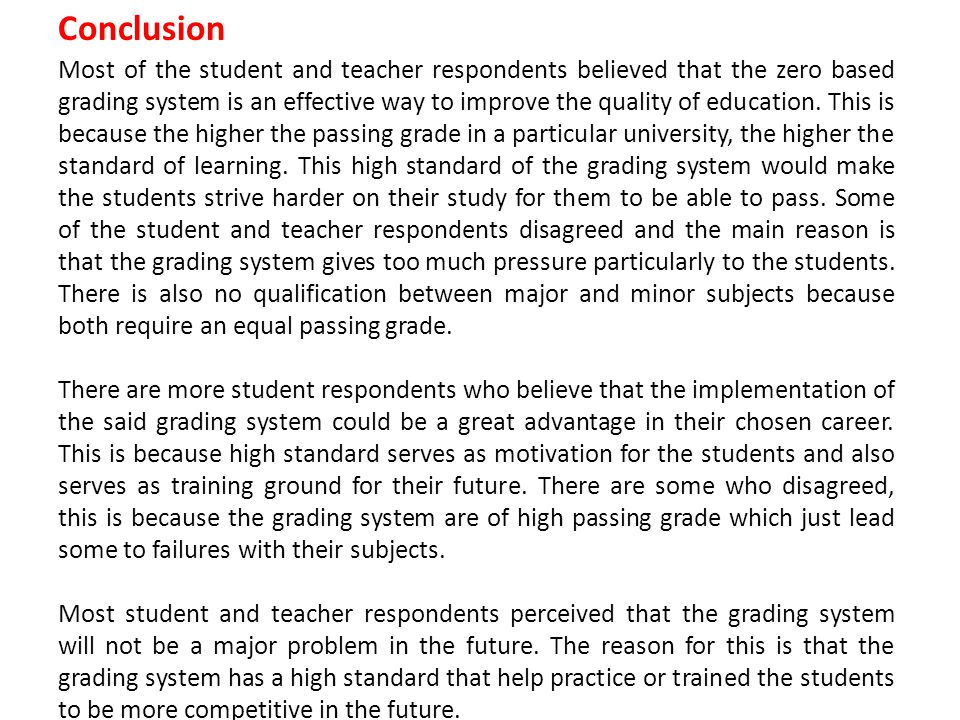 conclusion about grading system Free essays on sample thesis about grading system for students use our papers to help you with yours 1 - 30.