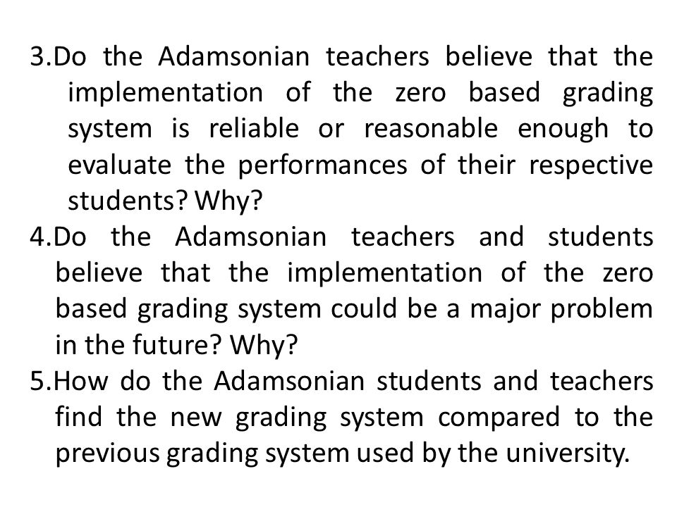 the traditional grading system and why