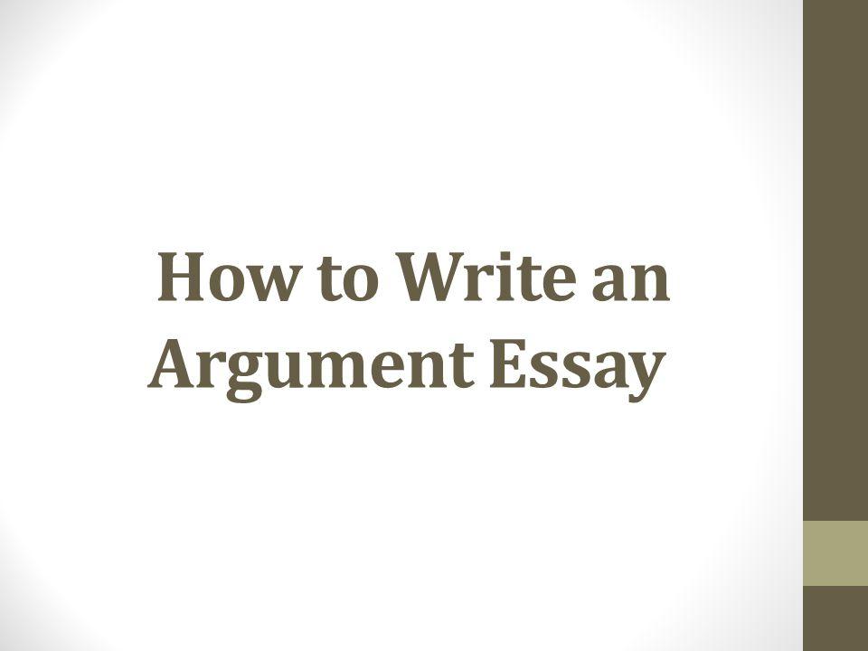 write an argument essay