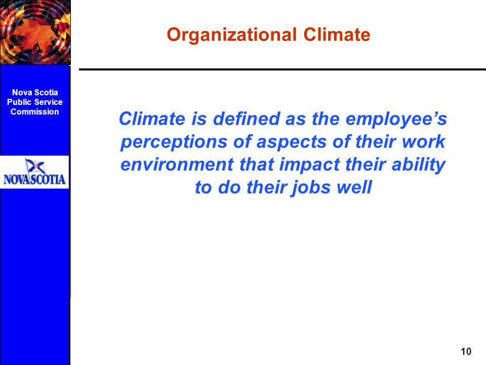 Organizational Climate Nova Scotia Public Service Commission