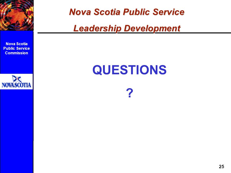 QUESTIONS Nova Scotia Public Service Leadership Development