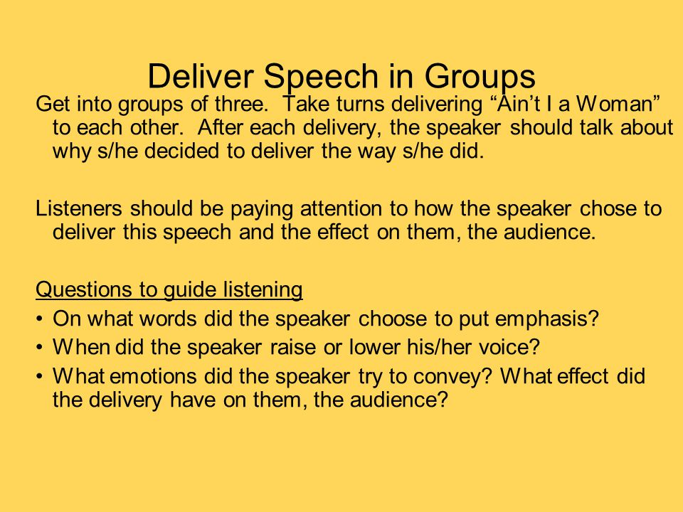 Deliver Speech in Groups